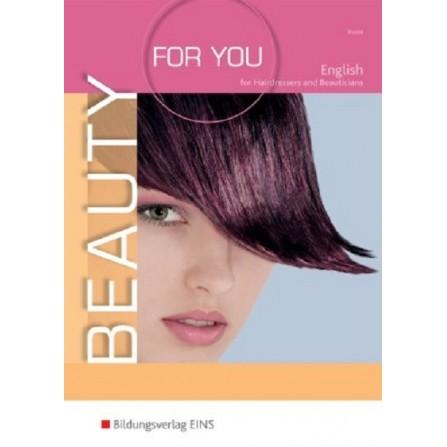 Beauty For You - Englisch für Friseur- und Kosmetikprofis