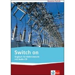 Switch on - Englisch für Elektroberufe - Lehr-/Arbeitsbuch mit Audio-CD
