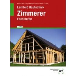 Lernfeld Bautechnik · Fachstufen Zimmerer