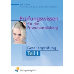 Prüfungswissen Friseurausbildung - Gesellenprüfung Teil 1