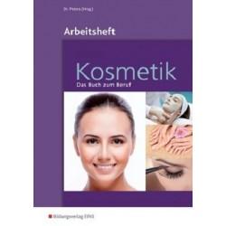 Kosmetik - Das Buch zum Beruf - Arbeitsheft