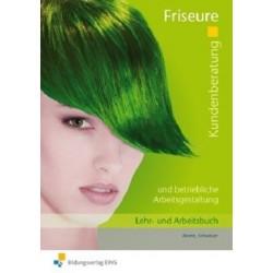 Kundenberatung und betriebliche Arbeitsgestaltung für Friseure