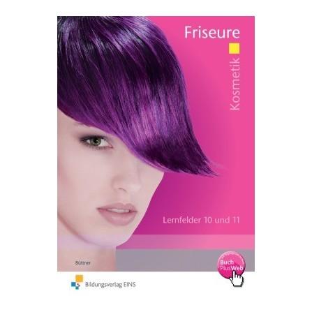 Kosmetik Friseure - Lernfelder 10 und 11