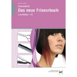 Das neue Friseurbuch - Lernfelder 1-5