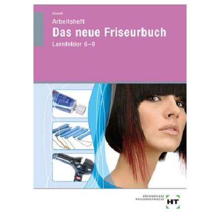 Das neue Friseurbuch - Lernfelder 6-9