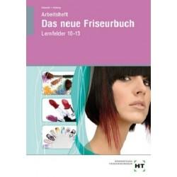 Das neue Friseurbuch - Lernfelder 10-13