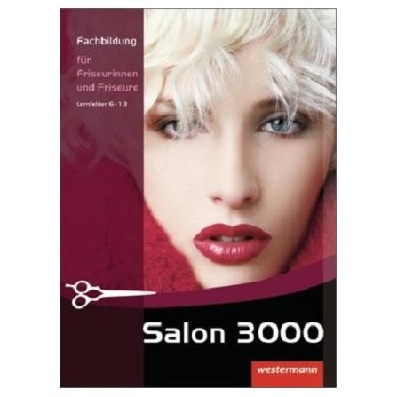 Salon 3000 - Fachbildung für Friseurinnen und Friseure