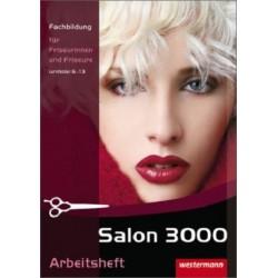 Salon 3000 - Arbeitsheft zur Fachbildung für Friseurinnen und Friseure