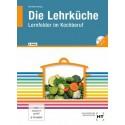 Die Lehrküche - Lernfelder im Kochberuf