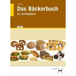 Das Bäckerbuch in Lernfeldern