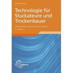 Technologie für Stuckateure und Trockenbauer mit Lernfeldern, Fachrechnen und -zeichnen