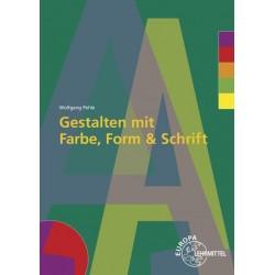 Gestalten mit Farbe, Form und Schrift
