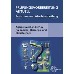 Prüfungsvorbereitung aktuell Anlagenmechaniker/-in für Sanitär-, Heizungs- und Klimatechnik