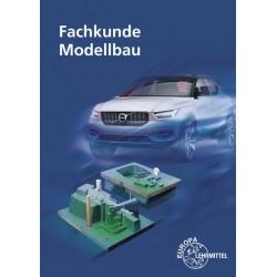 Fachkunde Modellbau - Technologie des Modell- und Formenbaus
