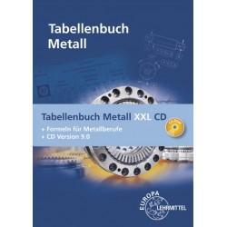 Tabellenbuch Metall XXL - Tabellenbuch, Formelsammlung und CD Tabellenbuch Metall digital