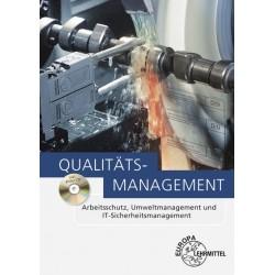 Qualitätsmanagement Arbeitsschutz , Umweltmanagement und IT-Sicherheitsmanagement