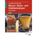 Lernfeld Bautechnik - Fachstufen Maurer, Beton- und Stahlbetonbauer