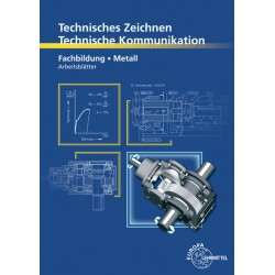 Technische Kommunikation Metall - Fachbildung Informationsband