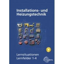 Installations- und Heizungtstechnik - Lernsituationen LF 1-4