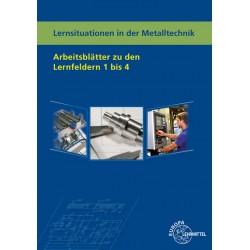 Arbeitsblätter Metalltechnik Lernfelder 1-4