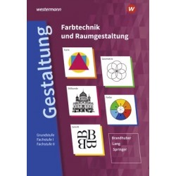 Gestaltung - Farbtechnik und Raumgestaltung - Grundstufe - Fachstufe I - Fachstufe II