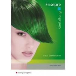 Gestaltung Friseure - Formen- und Farblehre, Stilkunde