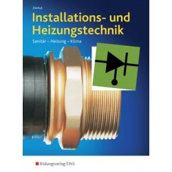 Installations- und Heizungstechnik - Sanitär, Heizung, Klima