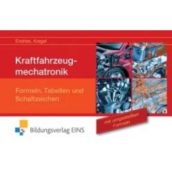 Kraftfahrzeugmechatronik Formeln, Tabellen und Schaltzeichen mit umgestellten Formeln