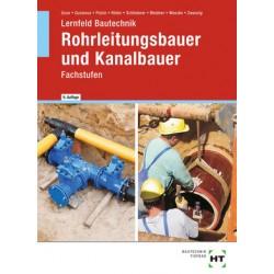 Lernfeld Bautechnik - Fachstufen Rohrleitungsbauer und Kanalbauer