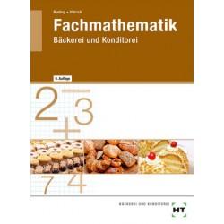 Fachmathematik · für das Bäcker- und Konditorenhandwerk