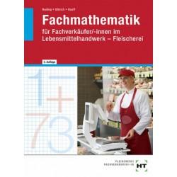 Fachmathematik · für Fachverkäufer/-innen im Lebensmittelhandwerk Fleischerei