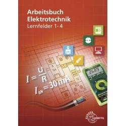 Arbeitsbuch Elektrotechnik Lernfelder 1 bis 4